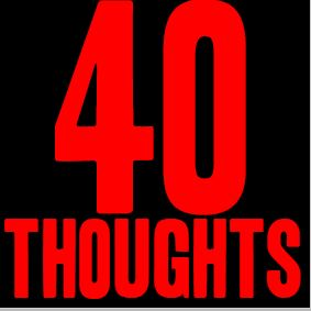 40 Thoughts